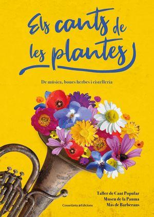 ELS CANTS DE LES PLANTES *
