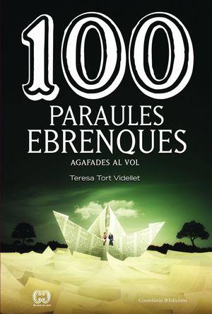 100 PARAULES EBRENQUES *