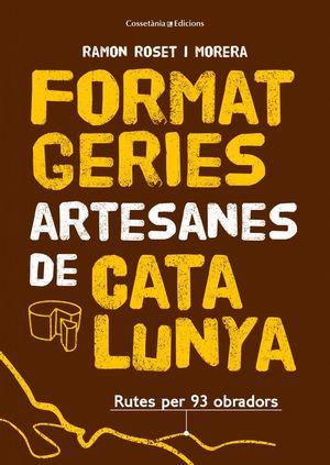FORMATGERIES ARTESANES DE CATALUNYA *