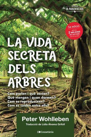 LA VIDA SECRETA DELS ARBRES *