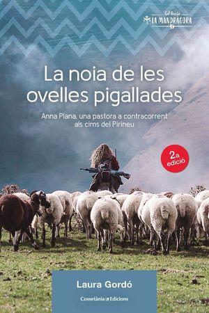 LA NOIA DE LES OVELLES PIGALLADES *