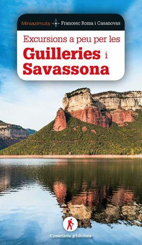 EXCURSIONS A PEU PER GUILLERIES I SAVASSONA *
