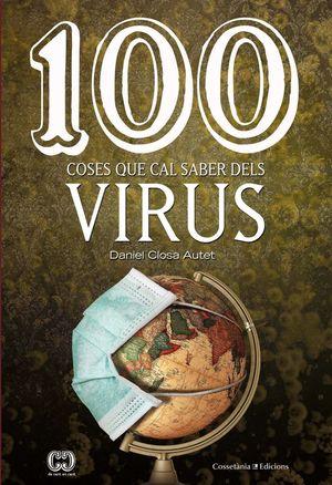 100 COSES QUE CAL SABER DELS VIRUS *