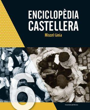 ENCICLOPÈDIA CASTELLERA. MISCEL·LÀNIA *