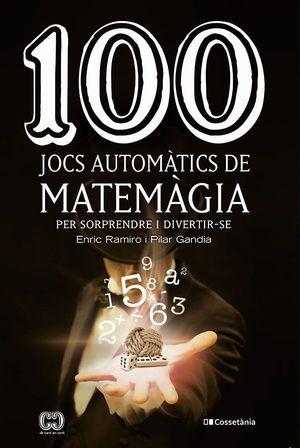 100 JOCS AUTOMÀTICS DE MATEMÀGIA *