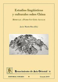 ESTUDIOS LINGÜÍSTICOS Y CULTURALES SOBRE CHINA *