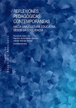 REFLEXIONES PEDAGÓGICAS CONTEMPORÁNEAS *