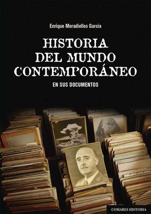 HISTORIA DEL MUNDO CONTEMPORÁNEO EN SUS DOCUMENTOS *