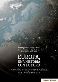 EUROPA UNA HISTORIA CON FUTURO *