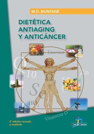 DIETÉTICA ANTIAGING Y ANTICÁNCER *