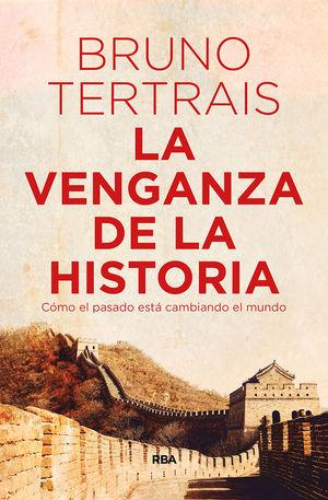 LA VENGANZA DE LA HISTORIA *