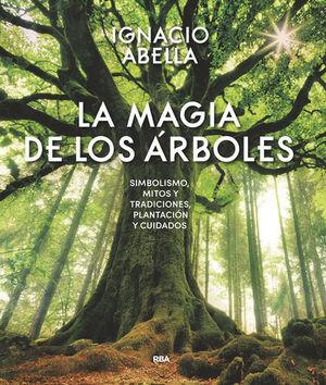 LA MAGIA DE LOS ÁRBOLES *