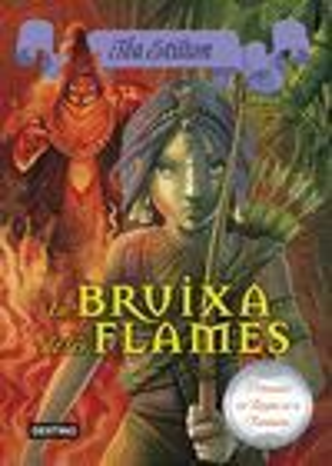 8. LA BRUIXA DE LES FLAMES *