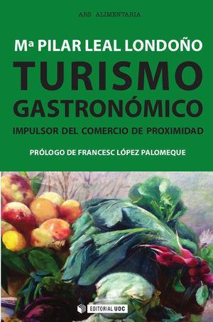 TURISMO GASTRONÓMICO *