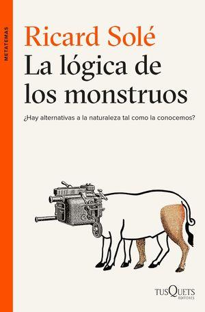 LA LÓGICA DE LOS MONSTRUOS *