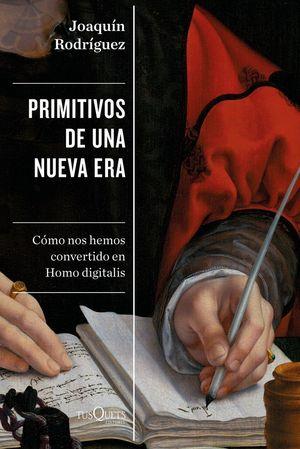 PRIMITIVOS DE UNA NUEVA ERA *