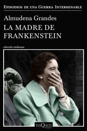LA MADRE DE FRANKENSTEIN *