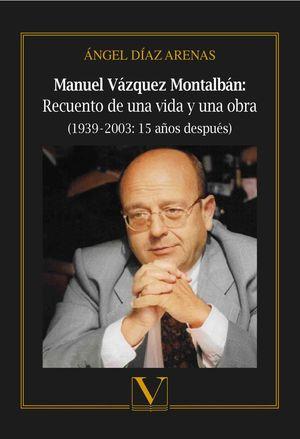 MANUEL VÁZQUEZ MONTALBÁN: *