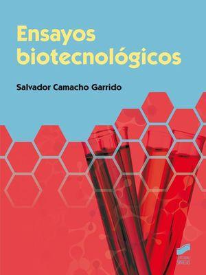 ENSAYOS BIOTECNOLÓGICOS *
