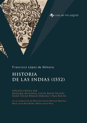 HISTORIA DE LAS INDIAS (1552) *