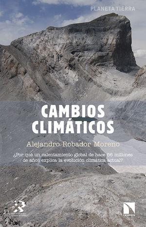 CAMBIOS CLIMÁTICOS *