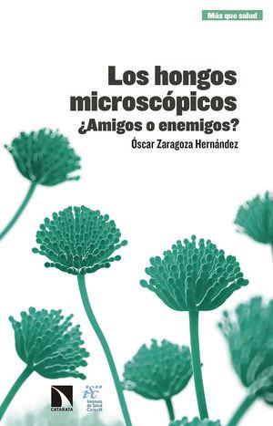 LOS HONGOS MICROSCÓPICOS *