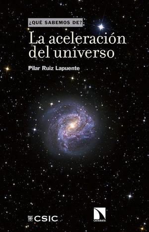 LA ACELERACIÓN DEL UNIVERSO *