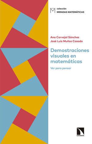 DEMOSTRACIONES VISUALES EN MATEMÁTICAS *