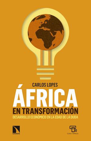 ÁFRICA EN TRANSFORMACIÓN *