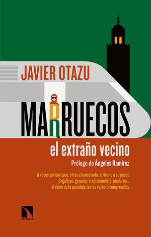 MARRUECOS, EL EXTRAÑO VECINO *