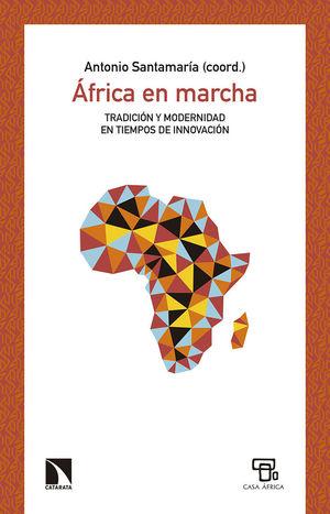 ÁFRICA EN MARCHA *