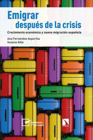 EMIGRAR DESPUÉS DE LA CRISIS *