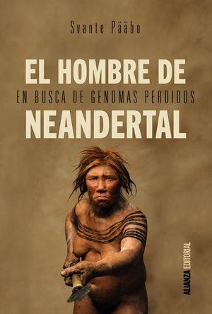 EL HOMBRE DE NEANDERTAL *