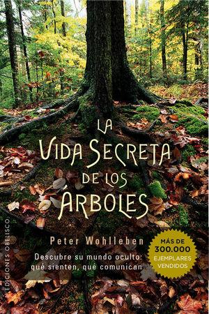 LA VIDA SECRETA DE LOS ÁRBOLES *