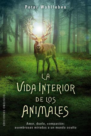 LA VIDA INTERIOR DE LOS ANIMALES *