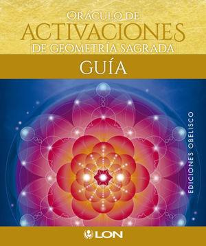 ORÁCULO DE ACTIVACIONES DE GEOMETRÍA SAGRADA *
