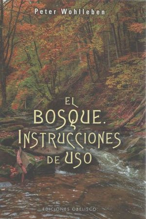 EL BOSQUE. INSTRUCCIONES DE USO *
