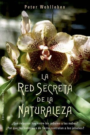 LA RED SECRETA DE LA NATURALEZA *