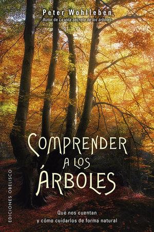 COMPRENDER A LOS ÁRBOLES *