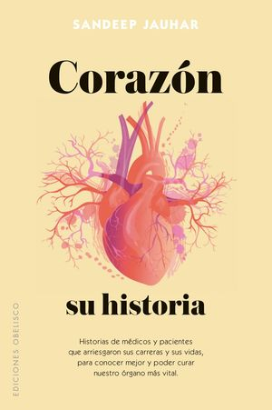 CORAZÓN, SU HISTORIA *