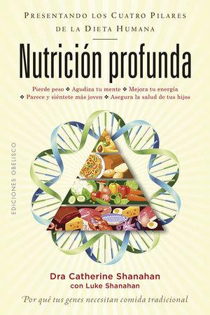 NUTRICIÓN PROFUNDA *
