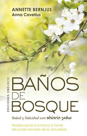 BAÑOS DE BOSQUE *