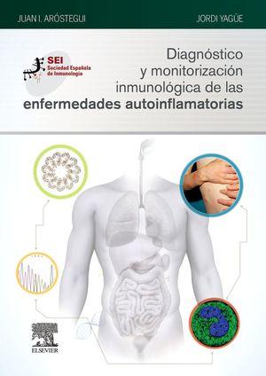 DIAGNÓSTICO Y MONITORIZACIÓN INMUNOLÓGICA DE LAS ENFERMEDADES AUTOINFLAMATORIAS *