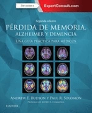PÉRDIDA DE MEMORIA, ALZHEIMER Y DEMENCIA + EXPERTCONSULT (2ª ED.) *
