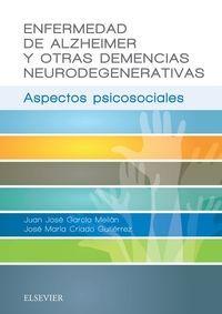 ENFERMEDAD DE ALZHEIMER Y OTRAS DEMENCIAS NEURODEGENERATIVAS *