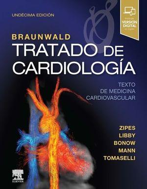 BRAUNWALD. TRATADO DE CARDIOLOGÍA (11ª ED.) *