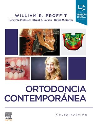 ORTODONCIA CONTEMPORÁNEA (6ª ED.) *