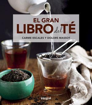 EL GRAN LIBRO DEL TÉ *