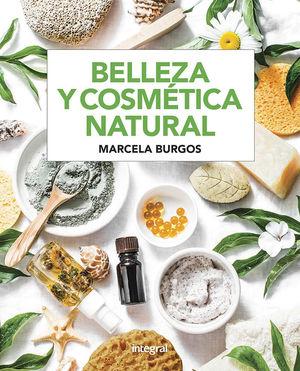 BELLEZA Y COSMÉTICA NATURAL *