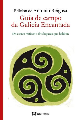 GUÍA DE CAMPO DA GALICIA ENCANTADA *